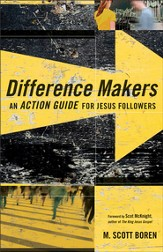 Difference Makers: An Action Guide for Jesus Followers - eBook