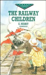 The Railway Children, Unabridged