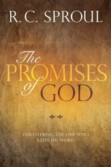 The Promises of God: Discovering the One Who Keeps His Word - eBook
