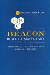 Matthew-Luke (Beacon Bible Commentary)