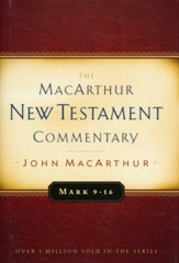 Mark 9-16, MacArthur New Testament Commentary