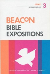Luke, Beacon Bible Expositions