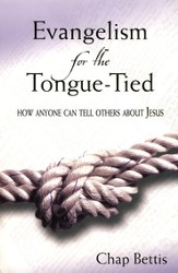 Evangelism for the Tongue-Tied