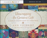 Unwrapping the Greatest Gift: A Family Celebration of Christmas, Audiobook on CD