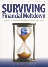 Surviving Financial Meltdown Study Series Workbook