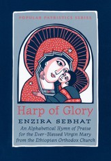 Harp of Glory: An African Akathist  (Popular Patristics)