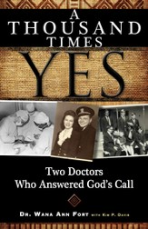 A Thousand Times Yes: Two Doctors Who Answered God's Call - eBook