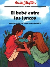 El Bebé entre los Juncos  (The Baby in the Bulrushes)