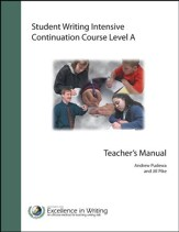 Student Writing Intensive Continuation Course Level A Teacher's Manual