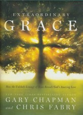 Extraordinary Grace: Where God's Love Meets Your Deepest Need
