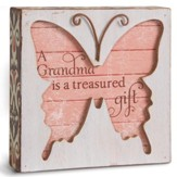 A Grandma Is A Treasure Gift, Butterfly Plaque