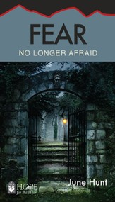 Fear: No Longer Afraid - eBook