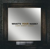 What's Your Mark? - Slightly Imperfect
