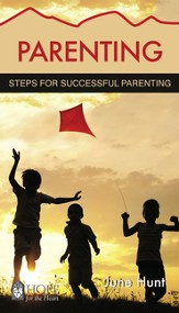 Parenting: Steps for Successful Parenting - eBook