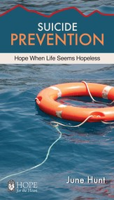 Suicide Prevention: Hope When Life Seems Hopeless - eBook