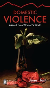 Domestic Violence (June Hunt Hope for the Heart) - eBook