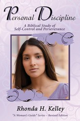 Personal Discipline: A Biblical Study of Self-Control and Perseverance - eBook