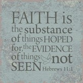 Hebrews 11:1, Tabletop Plaque