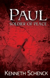 Paul, Soldier of Peace - eBook
