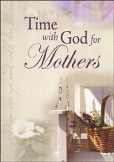 Time for God for Mothers   - Slightly Imperfect