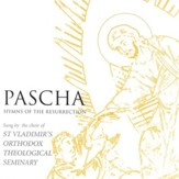 Pascha: Hymns of the Resurrection CD