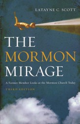 The Mormon Mirage: A Former Member Looks at the Mormon Church Today / New edition - eBook