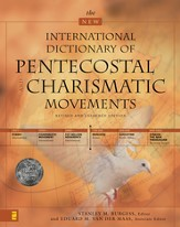 The New International Dictionary of Pentecostal and Charismatic Movements: Revised and Expanded Edition - eBook