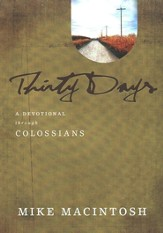 Thirty Days: A Devotional Through Colossians