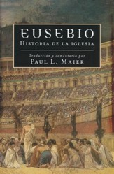 Eusebio: Historia de la Iglesia  (Eusebius: The Church History)
