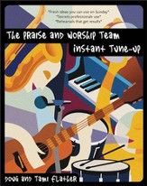 The Praise and Worship Team Instant Tune-Up - eBook