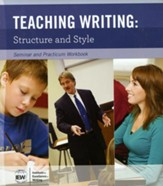 Teaching Writing: Structure & Style Workbook Only (2nd  Edition)