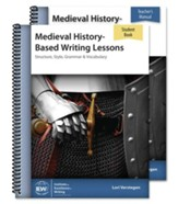 Medieval History-Based Writing Lessons--Teacher/ Student Combo (Fourth Edition)