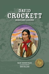David Crockett: Hero and Legend - eBook