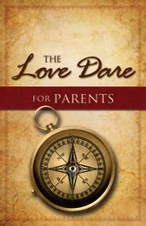 The Love Dare for Parents - eBook