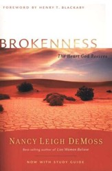 Brokenness: The Heart God Revives, with Small Group Study Guide