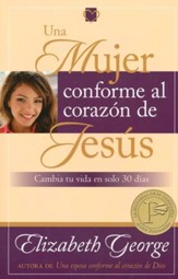 Una Mujer Conforme al Corazón de Jesús  (A Woman Who Reflects the Heart of Jesus)