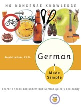 German Made Simple: Learn to speak and understand German quickly and easily - eBook