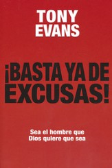¡Basta Ya de Excusas!  (No More Excuses)