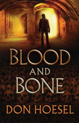 Blood and Bone (A Jack Hawthorne Adventure Book #3) - eBook