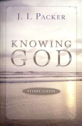 Knowing God, Study Guide