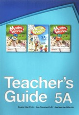 Singapore Math Works! Teacher's Guide 5A, 2nd Edition