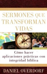 Sermones que Transforman Vidas  (Applying the Sermon)