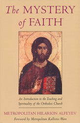 Mystery of Faith: An Introduction to the Teaching and Spirit