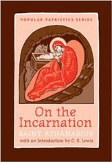 On the Incarnation (Popular Patristics Series)