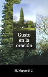 Gusto en la Oración  (Pleasure in Prayer)