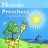 Horizons Preschool Sing Along CD