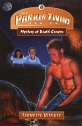 The Parker Twins Series #4: Mystery at Death Canyon