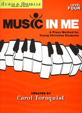 Music In Me: Hymns & Holidays Level 4
