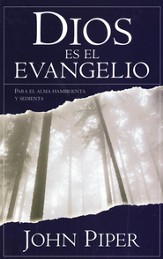 Dios Es El Evangelio  (God Is The Gospel)