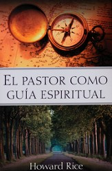El Pastor Como Guía Espiritual  (The Pastor as a Spiritual Guide)